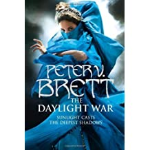 The Daylight War (Demon Cycle 3) by Peter V. Brett (2013-02-11)