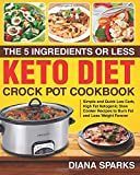 Best Crock Pot Cookbooks - The 5 Ingredients or Less Keto Diet Crock Review