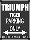 Parkplatz - Parking Only - Triumph Tiger - Parkplatzschild