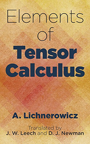 Elements of Tensor Calculus (Dover Books on Mathematics) por A. Lichnerowicz