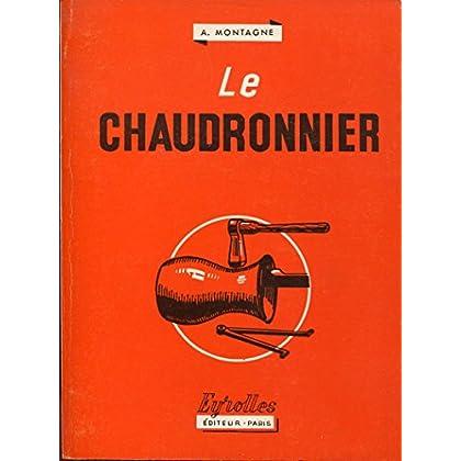 Le chaudronnier - Broché - 1975