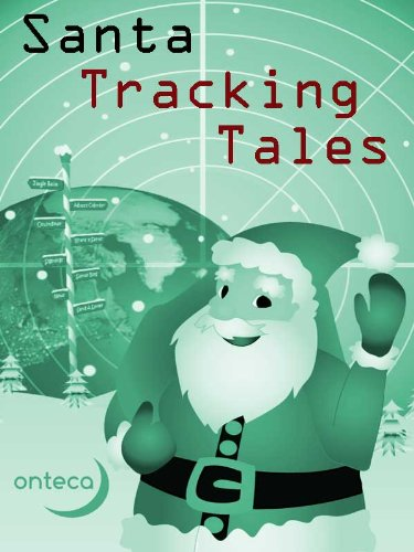 Santa Tracking Tales (The Christmas Connection Book 2) (English Edition) (Philip Alston)