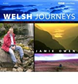 [(Welsh Journeys)] [Author: Jamie Owen] published on (November, 2005)