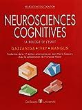 Neurosciences cognitives - La Biologie de l'esprit
