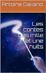 Les contes des mille et une nuits (version intégrale 9 tomes)