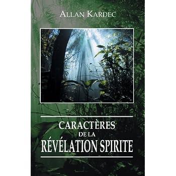 Caractères de la Révélation Spirite