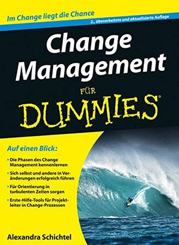 Change Management für - Management Dummies Für
