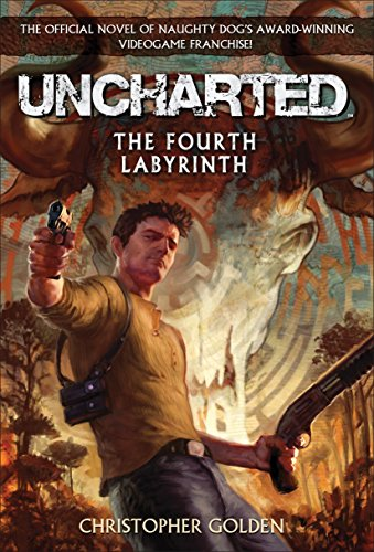 Uncharted: The Fourth Labyrinth por Christopher Golden
