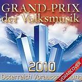 Grand Prix der Volksmusik 2010 (Vorentscheidung Östereich)