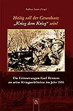 """Heilig soll der Grundsatz """"Krieg dem Krieg"""" sein!: Die Erinnerungen Karl Rosners an seine Kriegserlebnisse im Jahr 1916 (Heimatarchiv) -"""