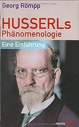 Husserls Phänomenologie: Eine Einführung