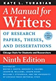 #9: A Manual for Writers of Research Papers, Theses, and Dissertations, Ninth Edition: Chicago Style for Students and Researchers (Chicago Guides to Writing, Editing, and Publishing)
