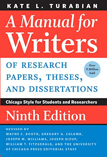 A Manual for Writers of Research Papers, Theses, and Dissertations, Ninth Edition: Chicago Style for Students and Researchers (Chicago Guides to Writing, Editing, and Publishing) (English Edition)