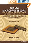 The x86 Microprocessors: 8086 to Pent...