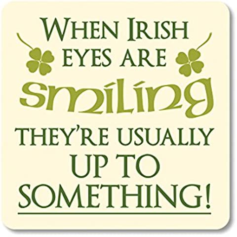 Irish Coaster With Irish Eyes Saying