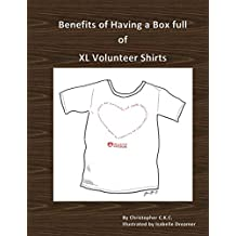 Benefits of Having a Box full of XL Volunteer Shirts (What the heck did I just read... Book 6) (English Edition)