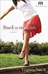 Stuck in the Middle (Sister-to-Sister Book #1): A Novel