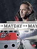 Mayday!: Seenotretter über ihre dramatischsten Einsätze von Stefan Krücken