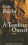 A tombeau ouvert par Reichs
