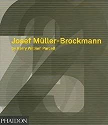 Josef Muller-Brockmann by Kerry William Purcell (2006-10-01)