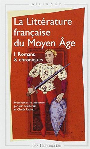 La littérature française du Moyen Âge, tome 1 : Romans & chroniques par Collectif