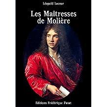 Les Maîtresses de Molière (French Edition)