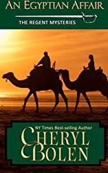 An Egyptian Affair: The Regent Mysteries, Book 4 (Volume 4) by Cheryl Bolen (2015-12-15)