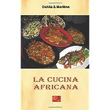 La Cucina Africana (Cucina Etnica, Band 4)
