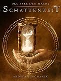 Das Erbe der Macht - Band 7: Schattenzeit von Andreas Suchanek