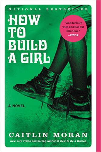 How to Build a Girl P.S. Paperback