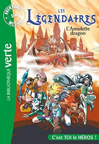 Les Légendaires - Aventures sur mesure - L'amulette dragon
