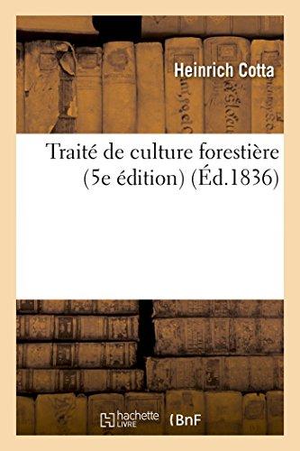 Traité de culture forestière 5e édition revue (Savoirs Et Traditions) par COTTA-H
