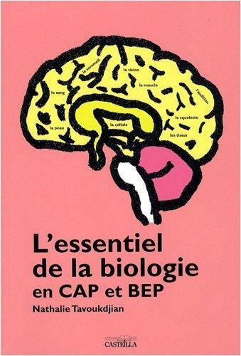 l-39-essentiel-de-la-biologie-en-cap-et-bep-de-nathalie-tavoukdjian-1-mai-2008-broch