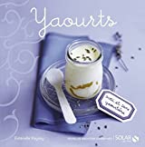 Yaourts (Nouvelles variations gourmandes) (French Edition)