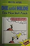 Die wilde Hilde: Eine Hexe läuft Amok