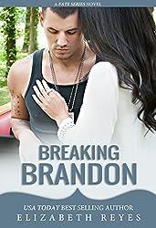 Breaking Brandon (Fate Book 2) (English Edition)
