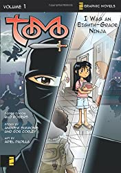 I Was an Eighth-Grade Ninja (Z Graphic Novels / Tomo)