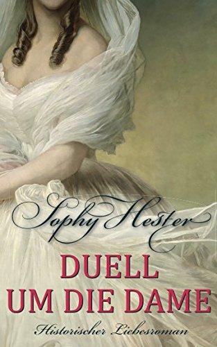 Duell um die Dame: Historischer Liebesroman (Cheshire, Band 2)