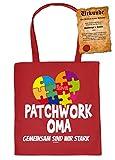 Tasche/Stofftasche/Stoffbeutel lustige Sprüche+Fun-Urkunde: Patchwork Oma gemeinsam sind wir stark - Geschenk/Geburtstag