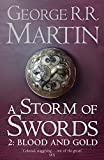 A Storm of Swords, Part 2: Blood and Gold (A Song of Ice and Fire, Book 3)
