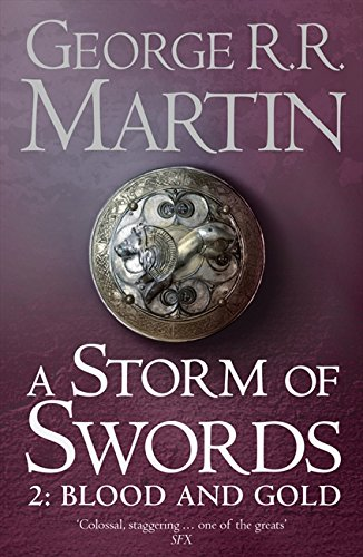 A Storm of Swords: Part 2 Blood and Gold (Reissue) (A Song of Ice and Fire, Book 3) por George R.R. Martin
