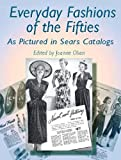 : Everyday Fashions of the Fifties (Dover Fashion and Costumes)