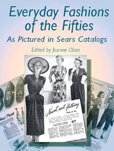 Everyday Fashions of the Fifties as Pictured in Sears Catalogs (Dover Books on Fashion)