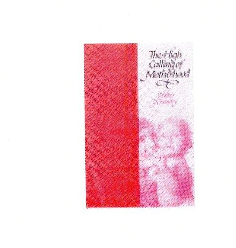 The High Calling of Motherhood por Walter J. Chantry