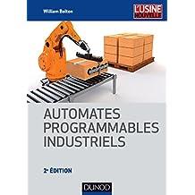 Automates programmables industriels - 2e éd. (Technique et Ingénierie)