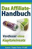 Das Affiliate-Handbuch: Verdienst ohne Kapitaleinsatz