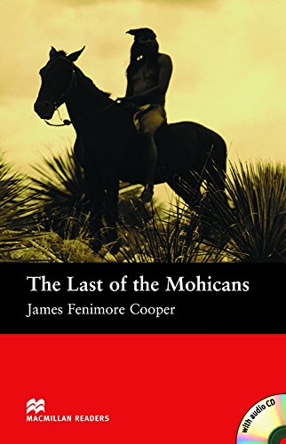 MR (B) Last Of The Mohicans, The Pk: Beginner (Macmillan Readers 2005)