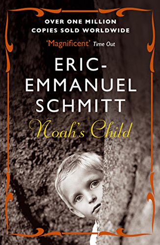 Noah's Child por Eric-Emmanuel Schmitt