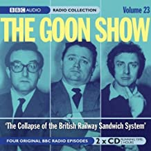 Goon Show: v. 23: The Collapse of the British Rail Sandwich System (BBC Audio) by (2004-11-27)