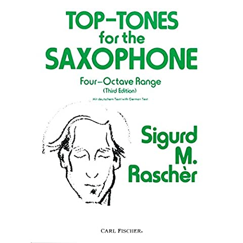 Top - Tones for the Saxophone: Four-Octave Range, 3rd Edition by Siguard. M. Rascher (29-Oct-2005) Paperback